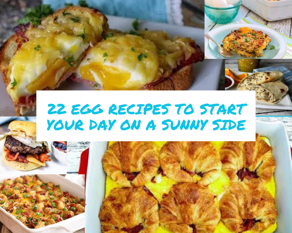 22 egg recipes to start your day