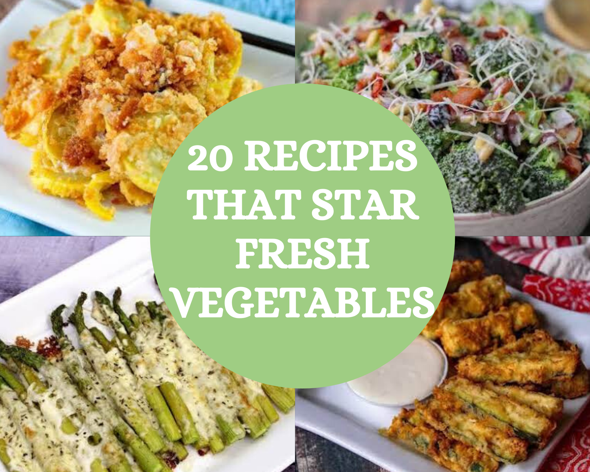 recipes that star fresh vegetables