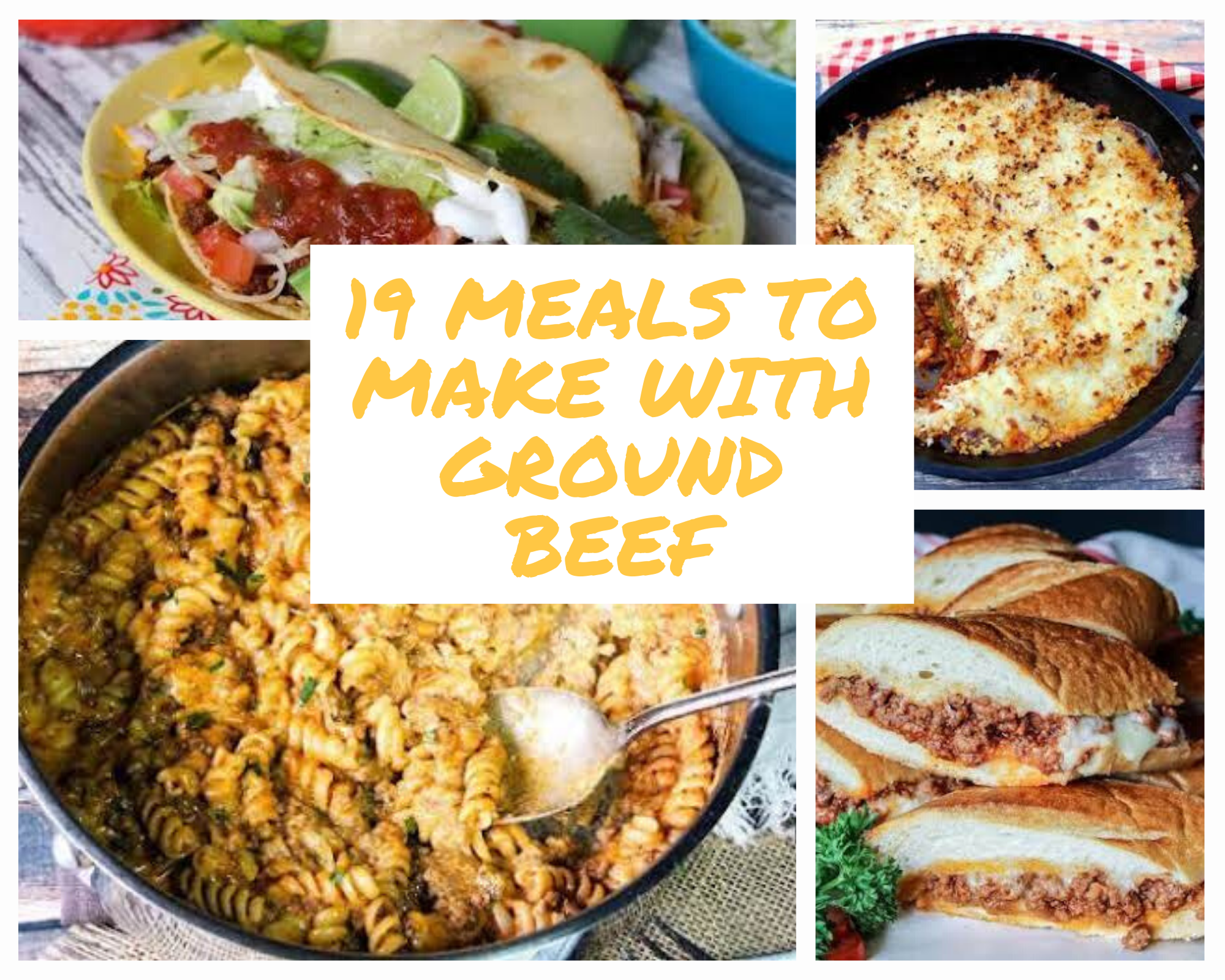 Ground beef tacos, casseroles and sloppy joes
