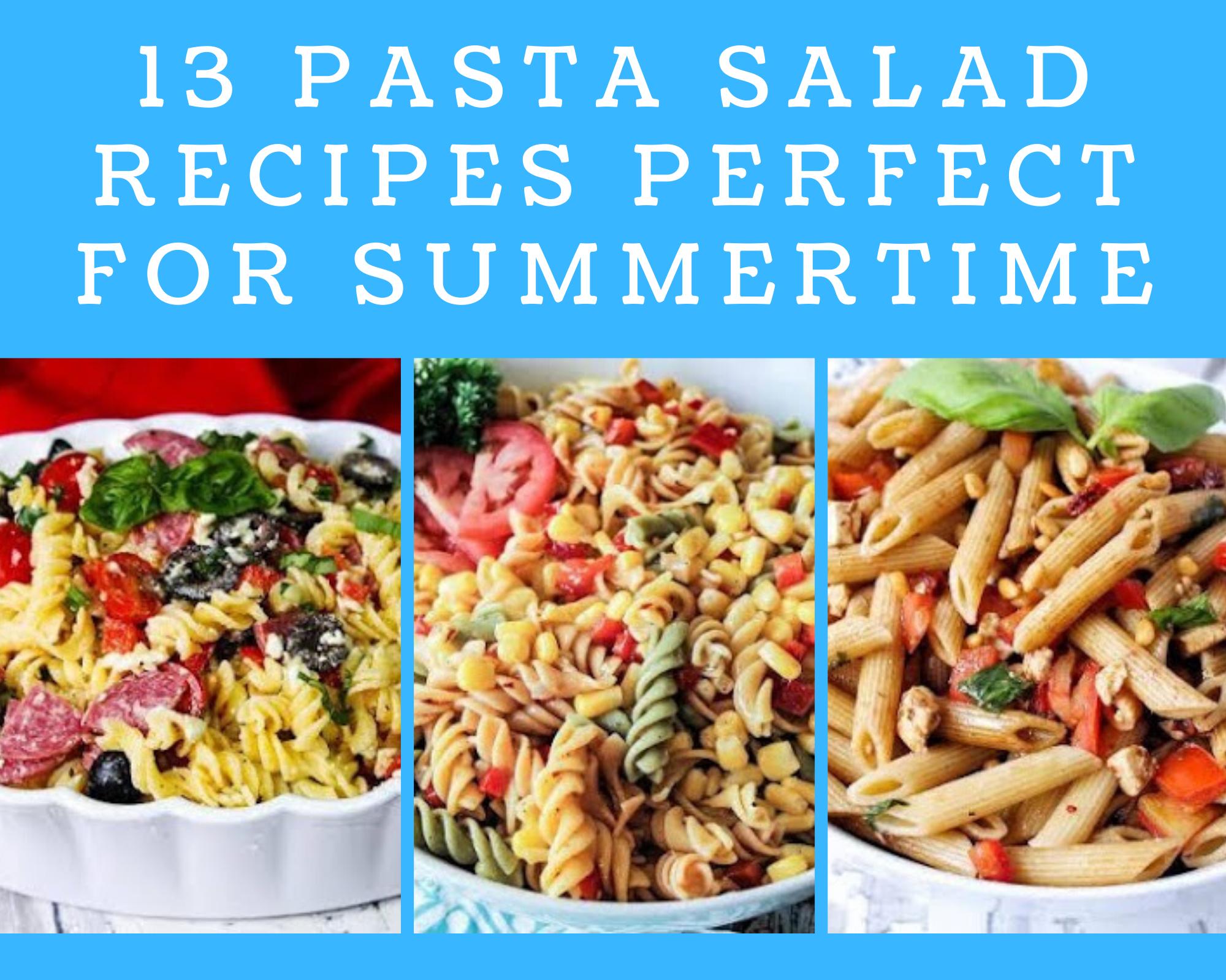 3 pasta salad recipes