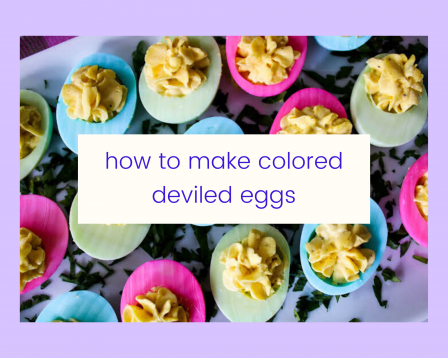 How to Make Colored Deviled Eggs