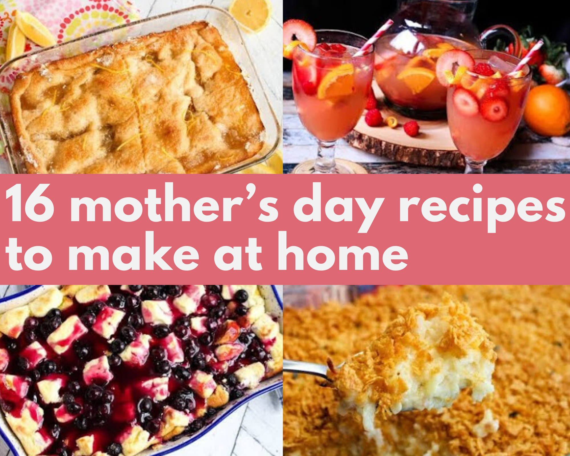 Recipes to make on Mother's Day