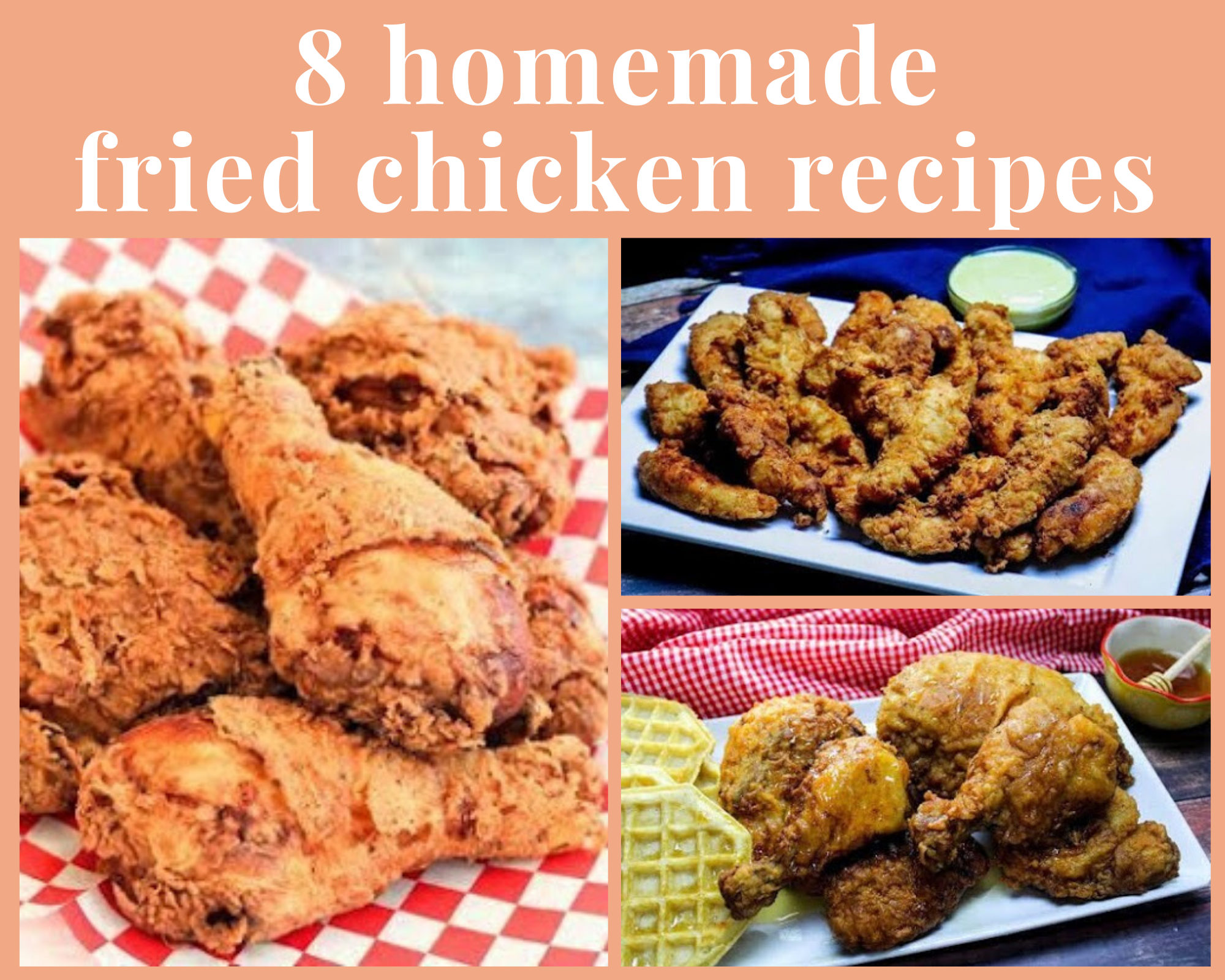 Homemade fried chicken and chicken tenders