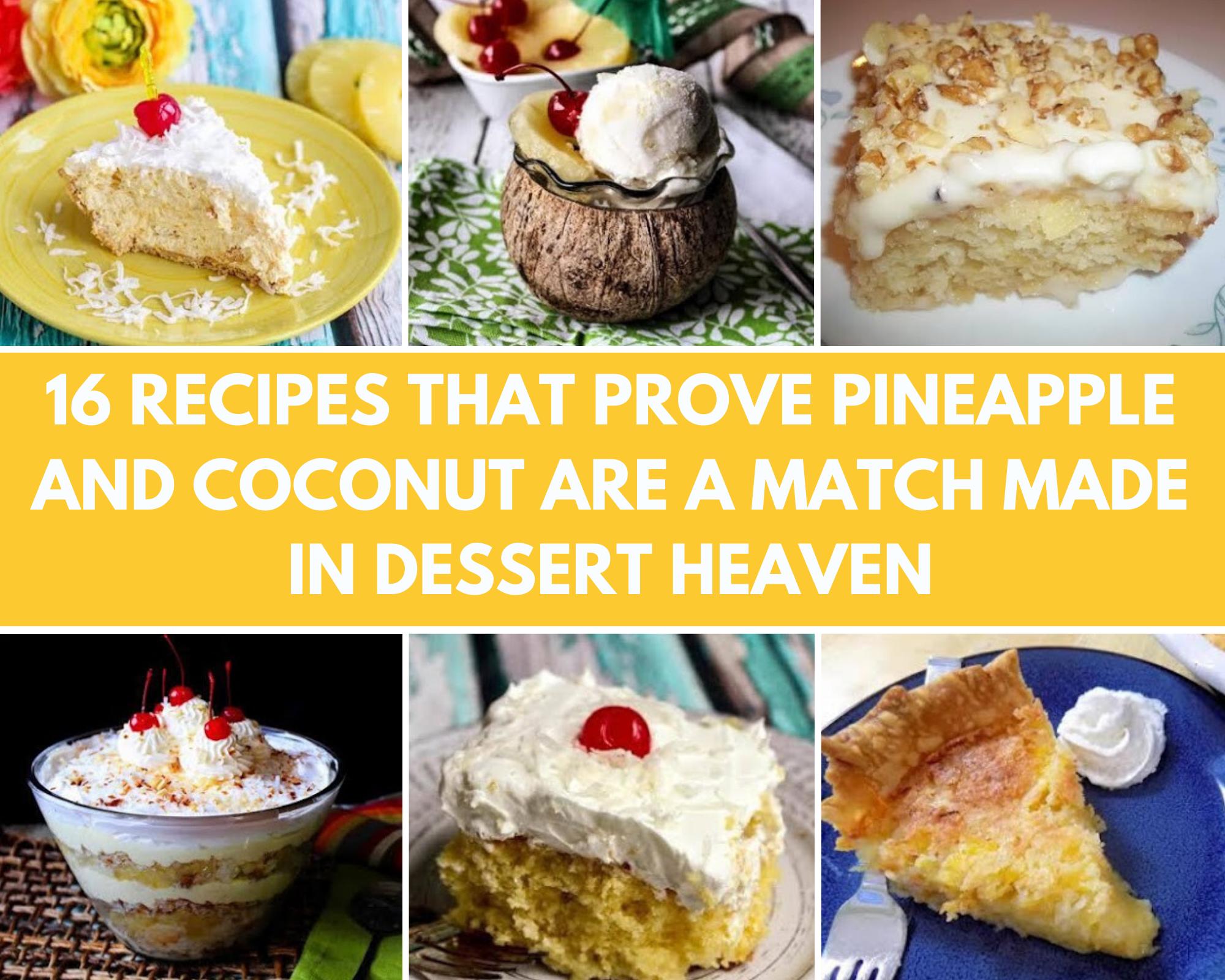 Pineapple coconut dessert recipes