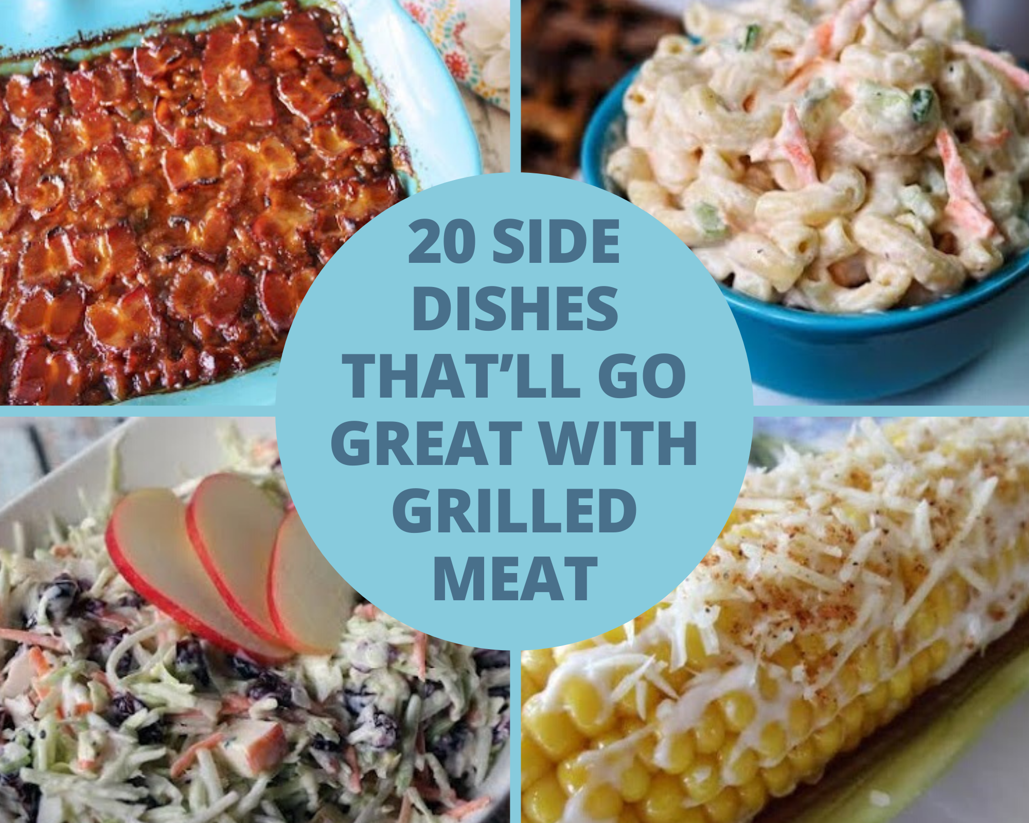 Baked beans, macaroni salad, coleslaw, corn on the cob and more!