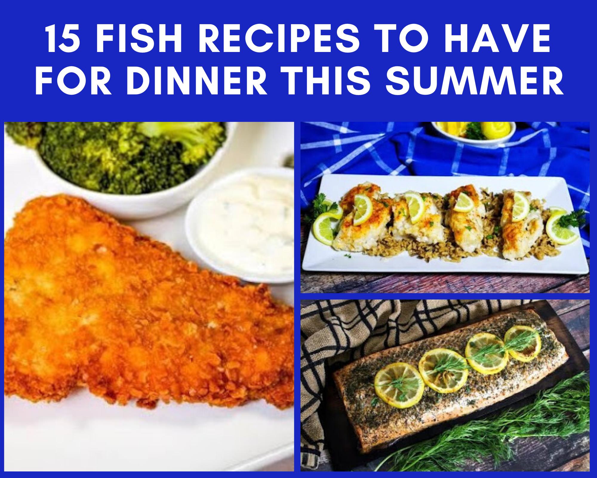 Fried cod, lemon butter fish and cedar plank salmon recipes