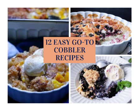 12 Easy Go-To Cobbler Recipes