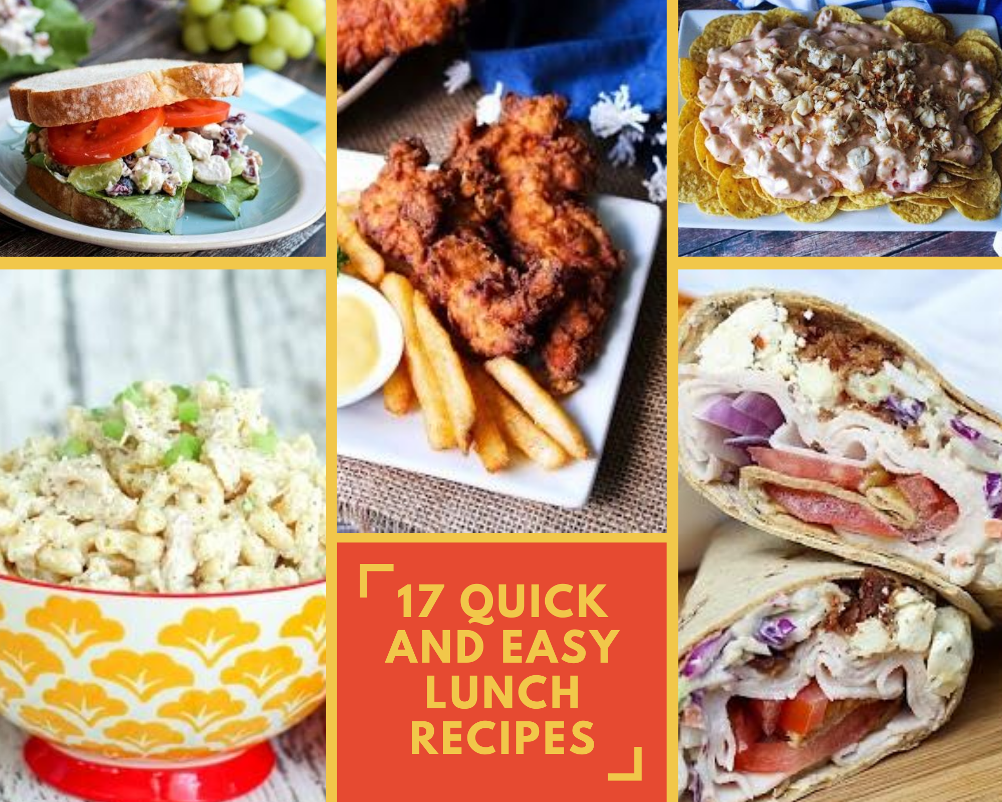 Chicken tenders, wraps, sandwiches and more lunch recipes