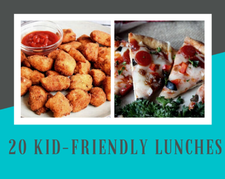 20 Kid-Friendly Lunches