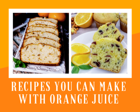 Recipes You Can Make With Orange Juice