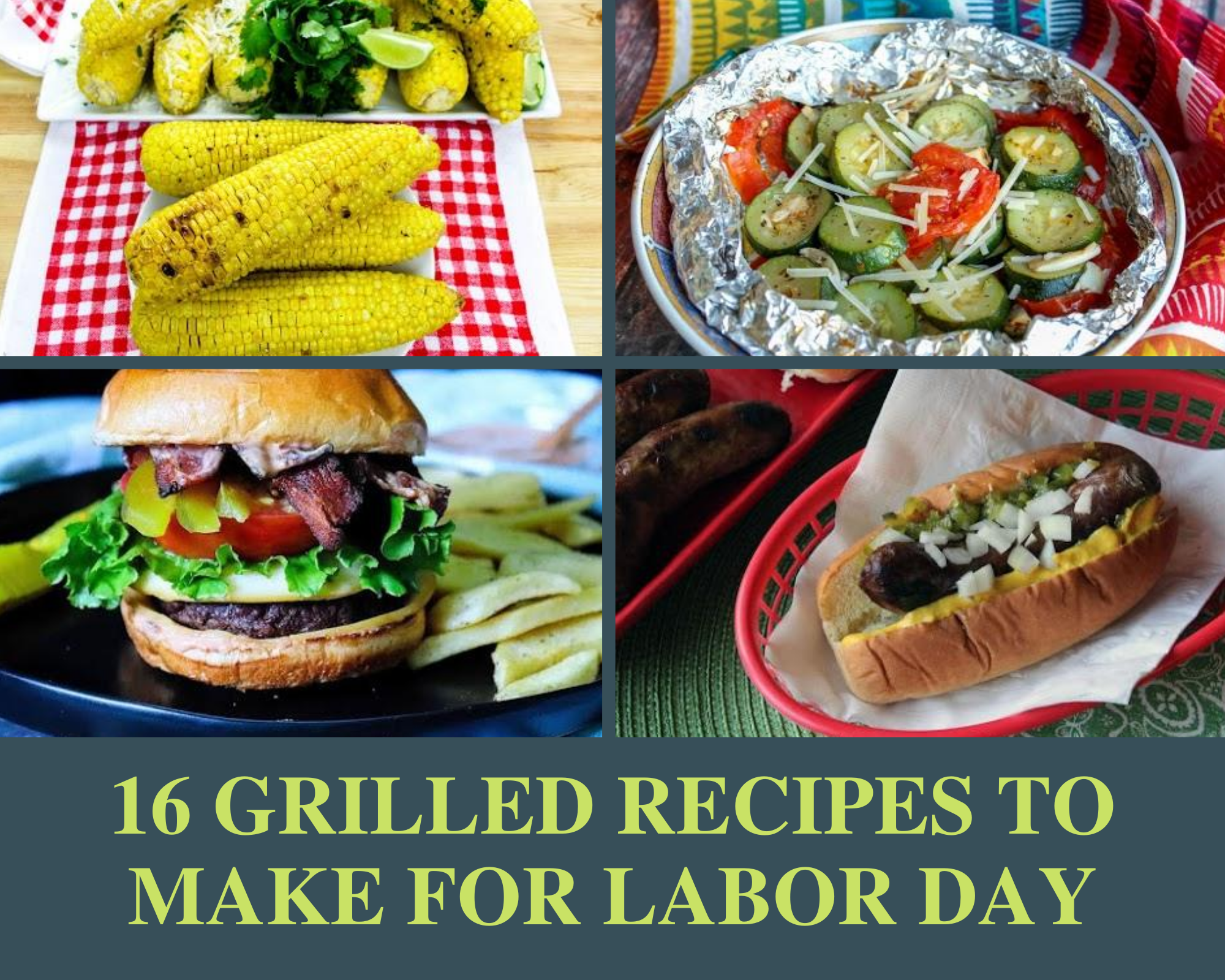 Grilled corn on the cob, burgers, brauts and zucchini