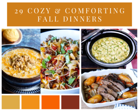 29 Cozy & Comforting Fall Dinners
