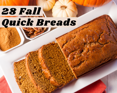 28 Fall Quick Breads