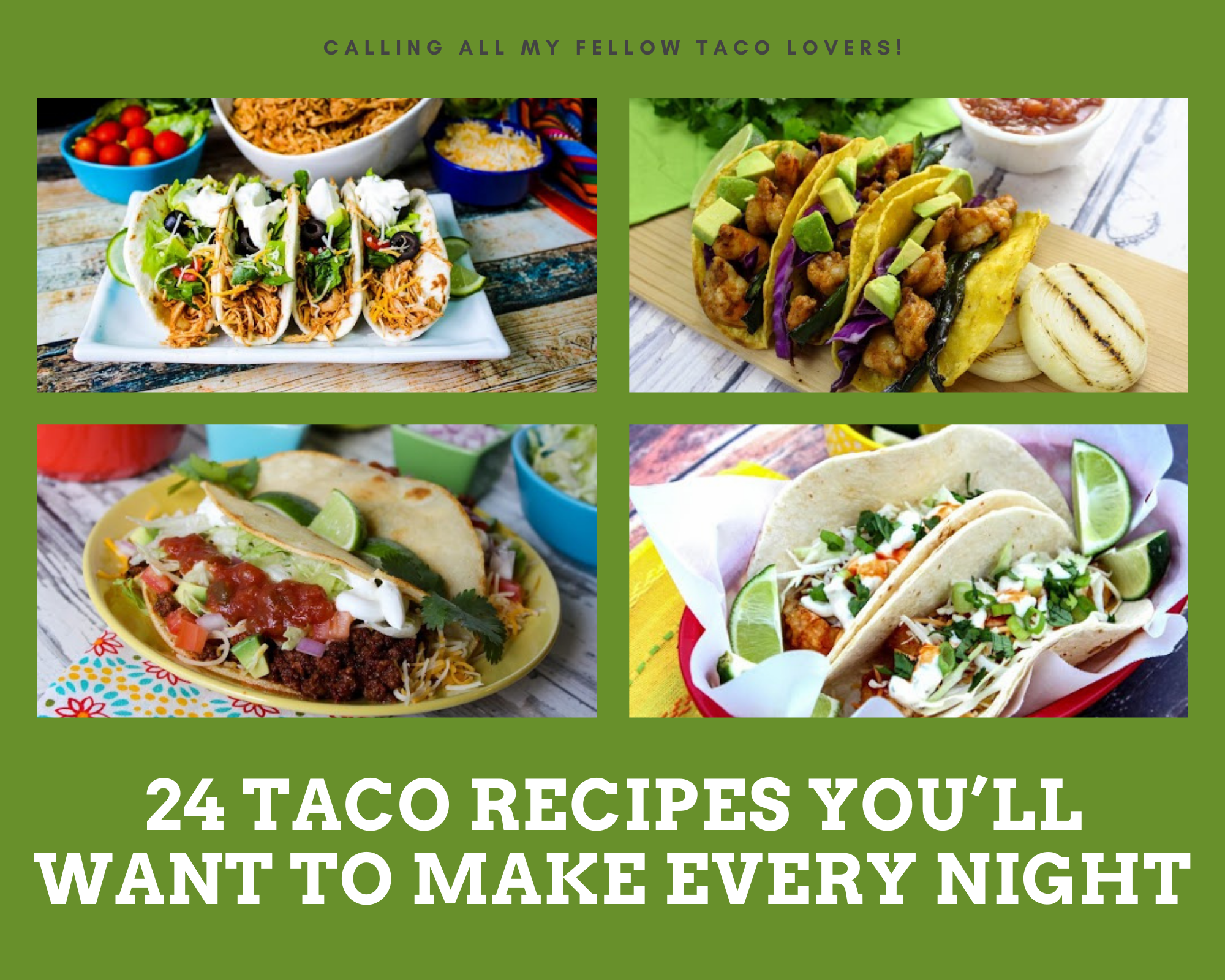 slow cooker chicken tacos, beef tacos, shrimp tacos and fish tacos