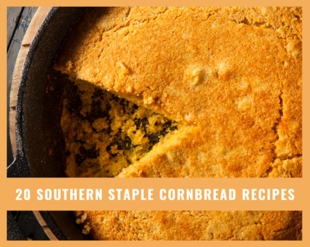 20 Southern Staple Cornbread Recipes