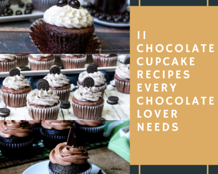 11 Chocolate Cupcake Recipes Every Chocolate Lover Needs