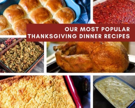 Our Most Popular Thanksgiving Dinner Recipes