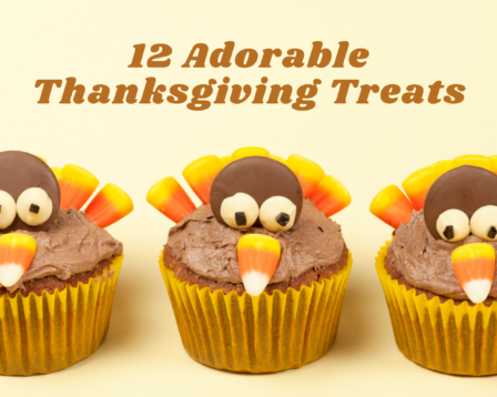 12 Adorable Thanksgiving Treats