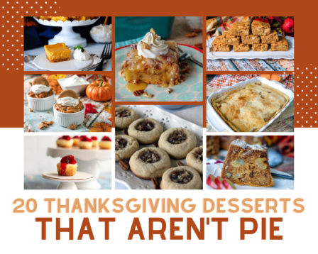20 Thanksgiving Desserts That Aren't Pie