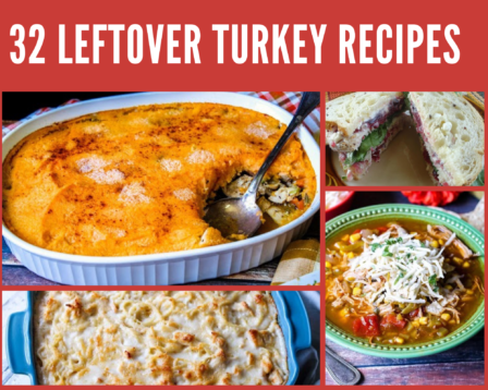 32 Leftover Turkey Recipes