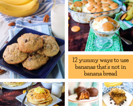 12 Yummy Ways to Use Bananas That's Not in Banana Bread