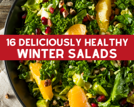 16 Deliciously Healthy Winter Salads