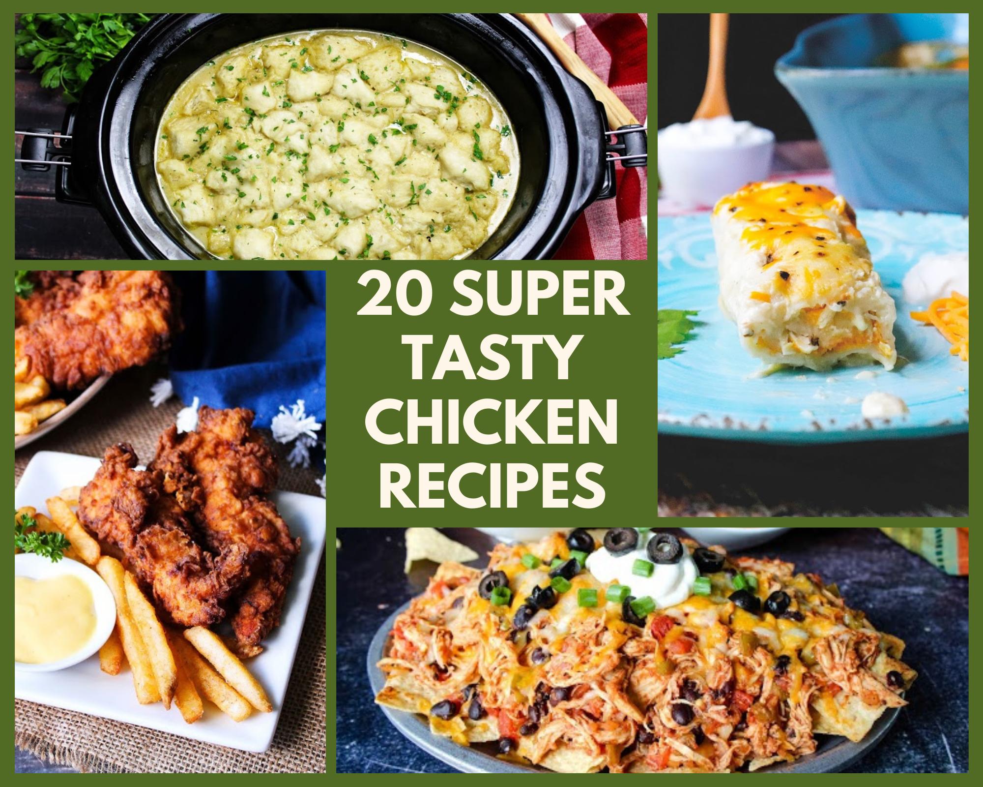Chicken pot pie, chicken enchiladas, chicken strips and chicken nachos