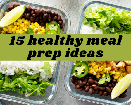 15 Healthy Meal Prep Ideas