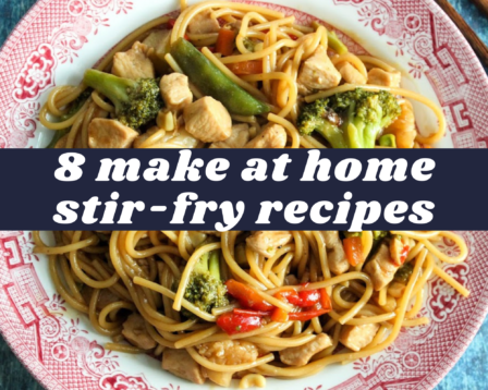 8 Make at Home Stir-Fry Recipes