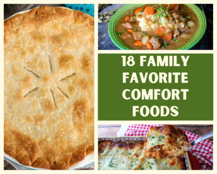18 Family Favorite Comfort Foods