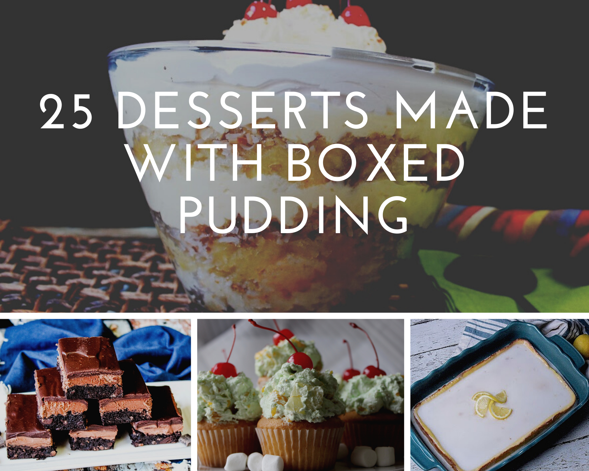 Desserts made with boxed pudding
