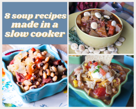8 Soup Recipes Made in a Slow Cooker