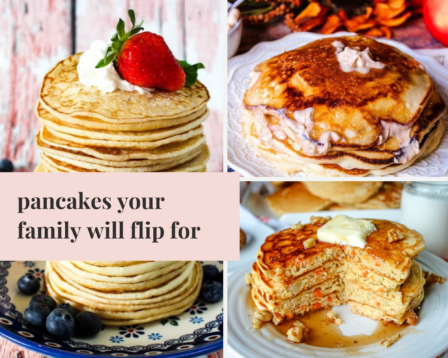 Pancakes Your Family Will Flip For