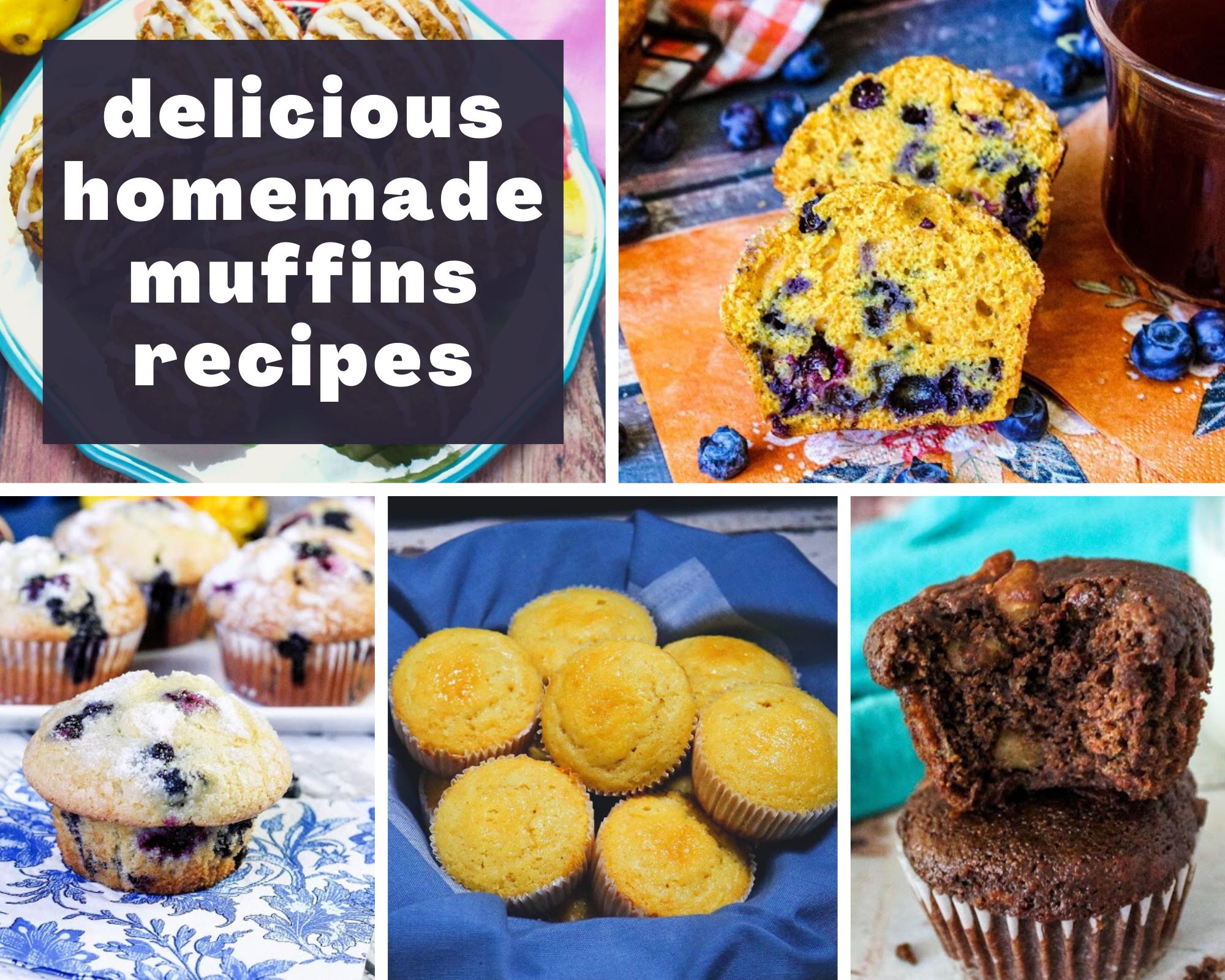Homemade muffin recipes