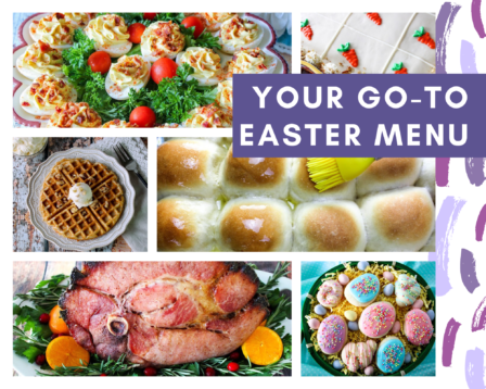 Your Go-To Easter Menu