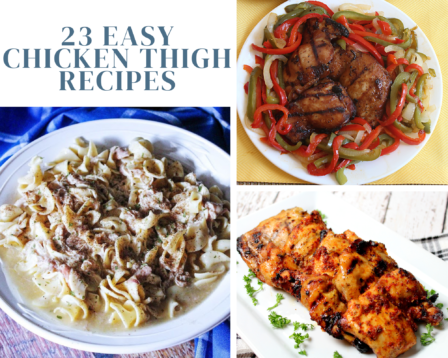 23 Easy Chicken Thigh Recipes
