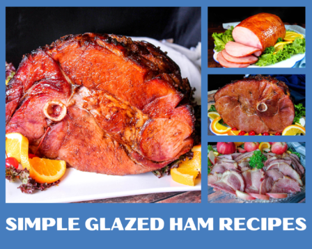 Simple Glazed Ham Recipes