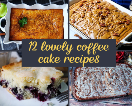 12 Lovely Coffee Cake Recipes