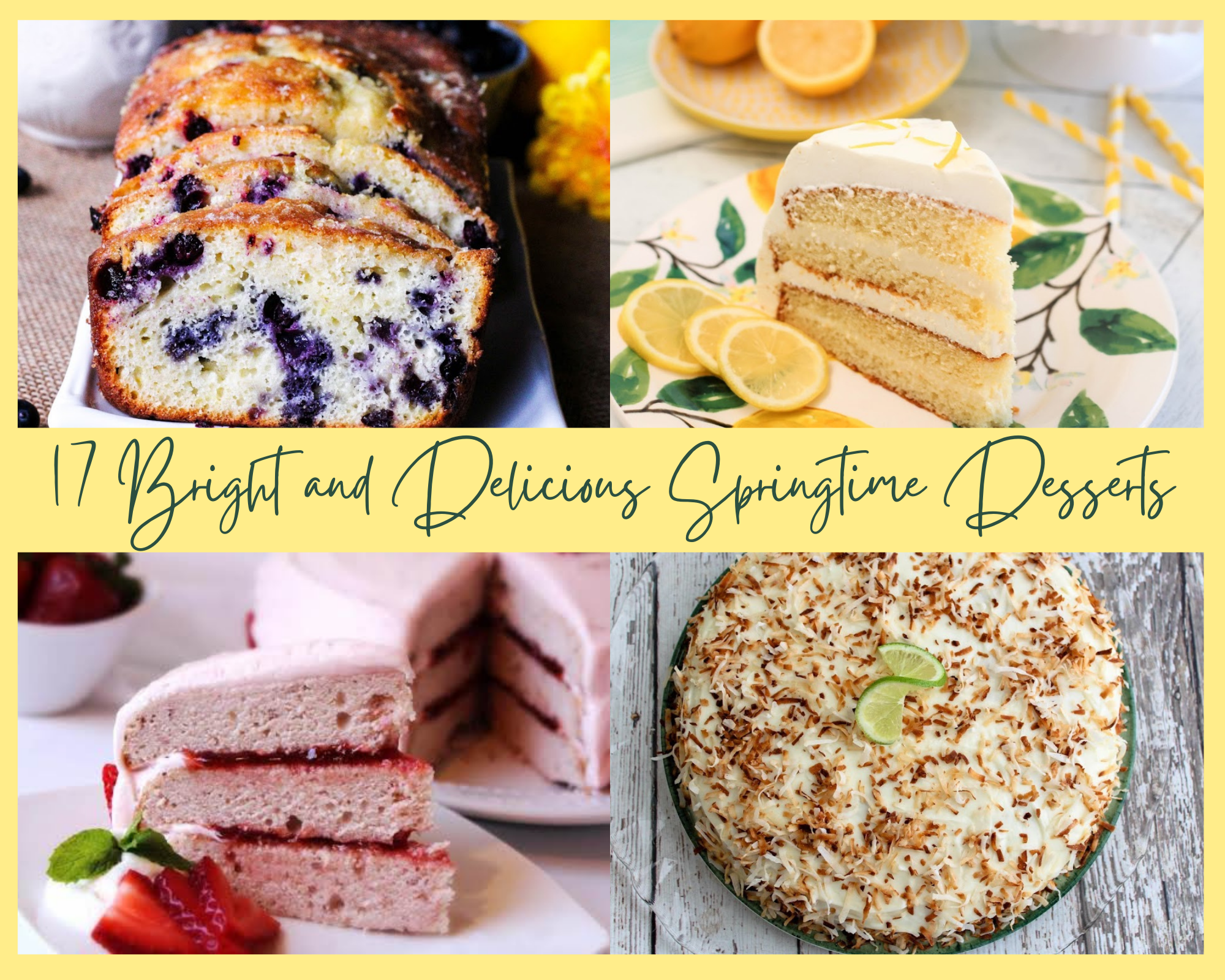 Lemon blueberry bread, strawberry cake, coconut cake, lemon icebox cake