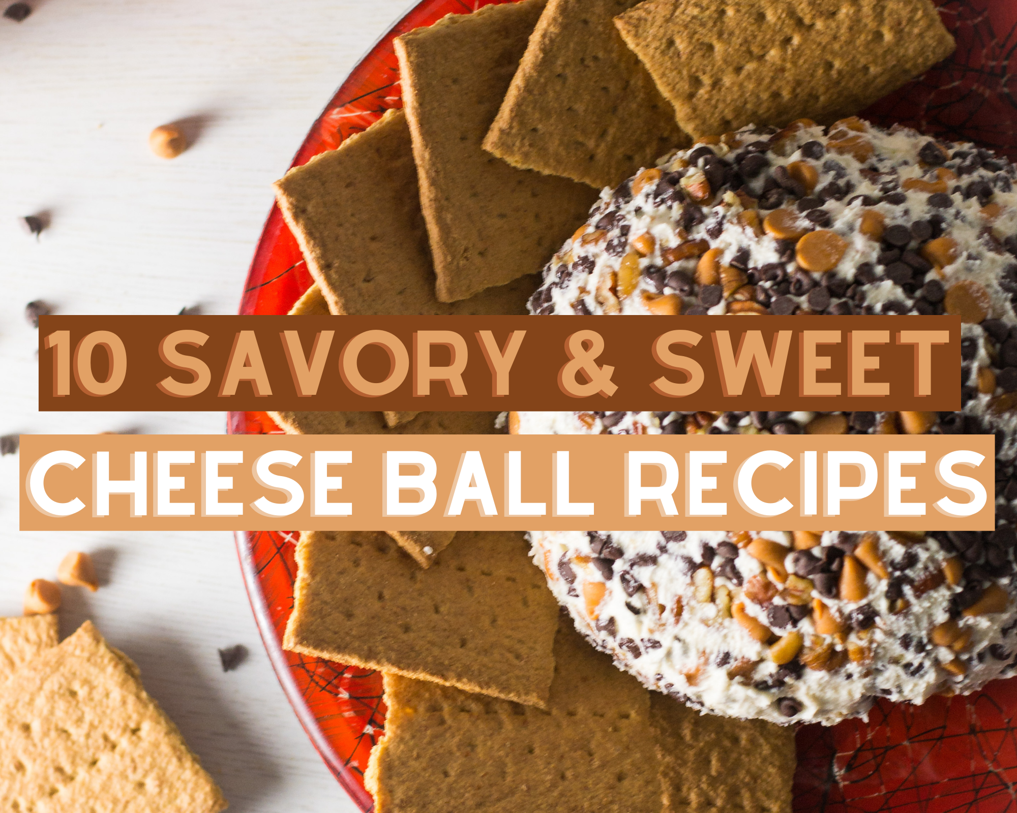Savory and Sweet Cheese Ball Recipes