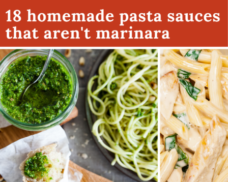 18 Homemade Pasta Sauces That Aren't Marinara