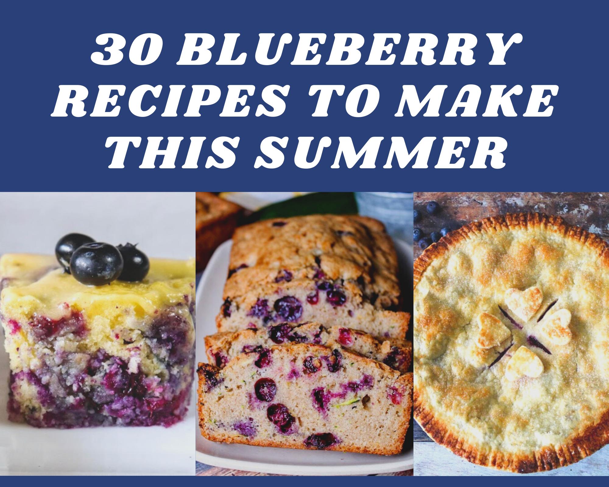 30 blueberry recipes