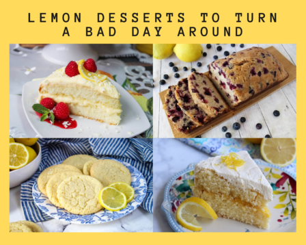 Lemon Desserts To Turn a Bad Day Around