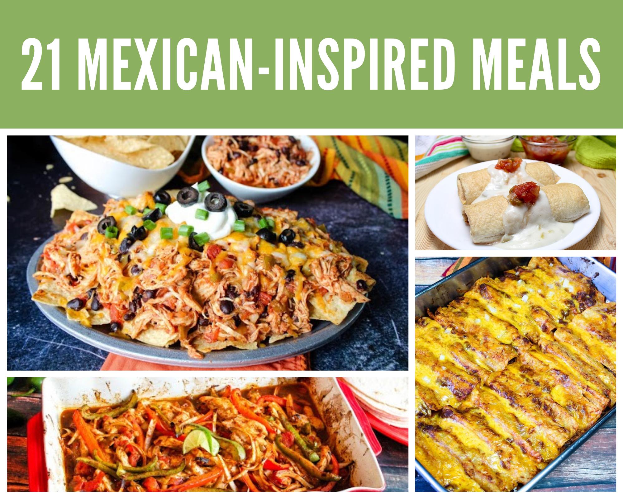 Enchiladas, skillet nachos, fajitas and chimichangas