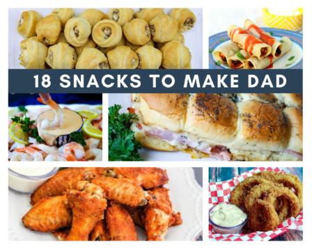 18 Snacks To Make Dad