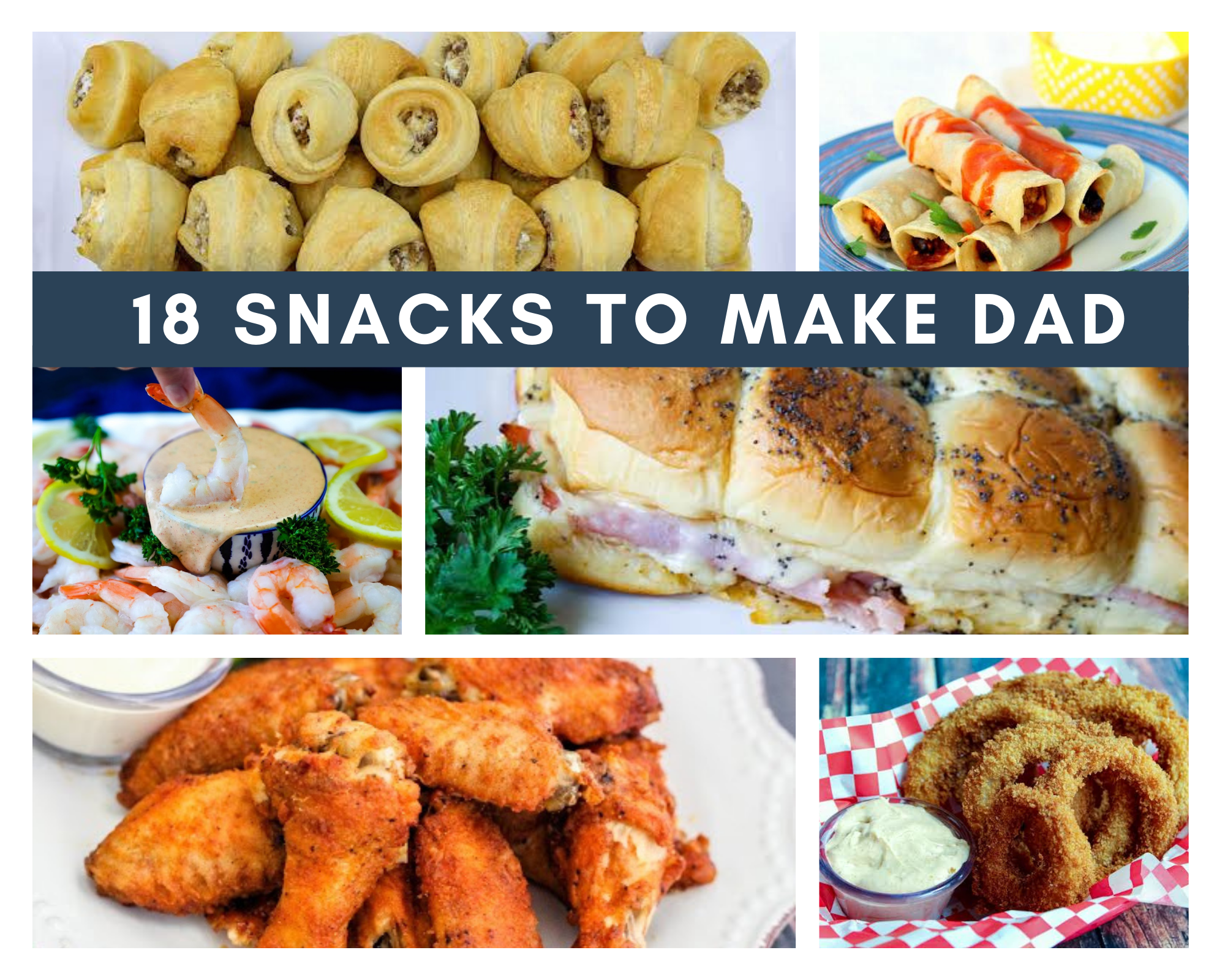 dad-approved snacks for father's day