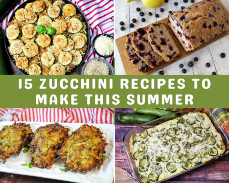 15 Zucchini Recipes to Make this Summer