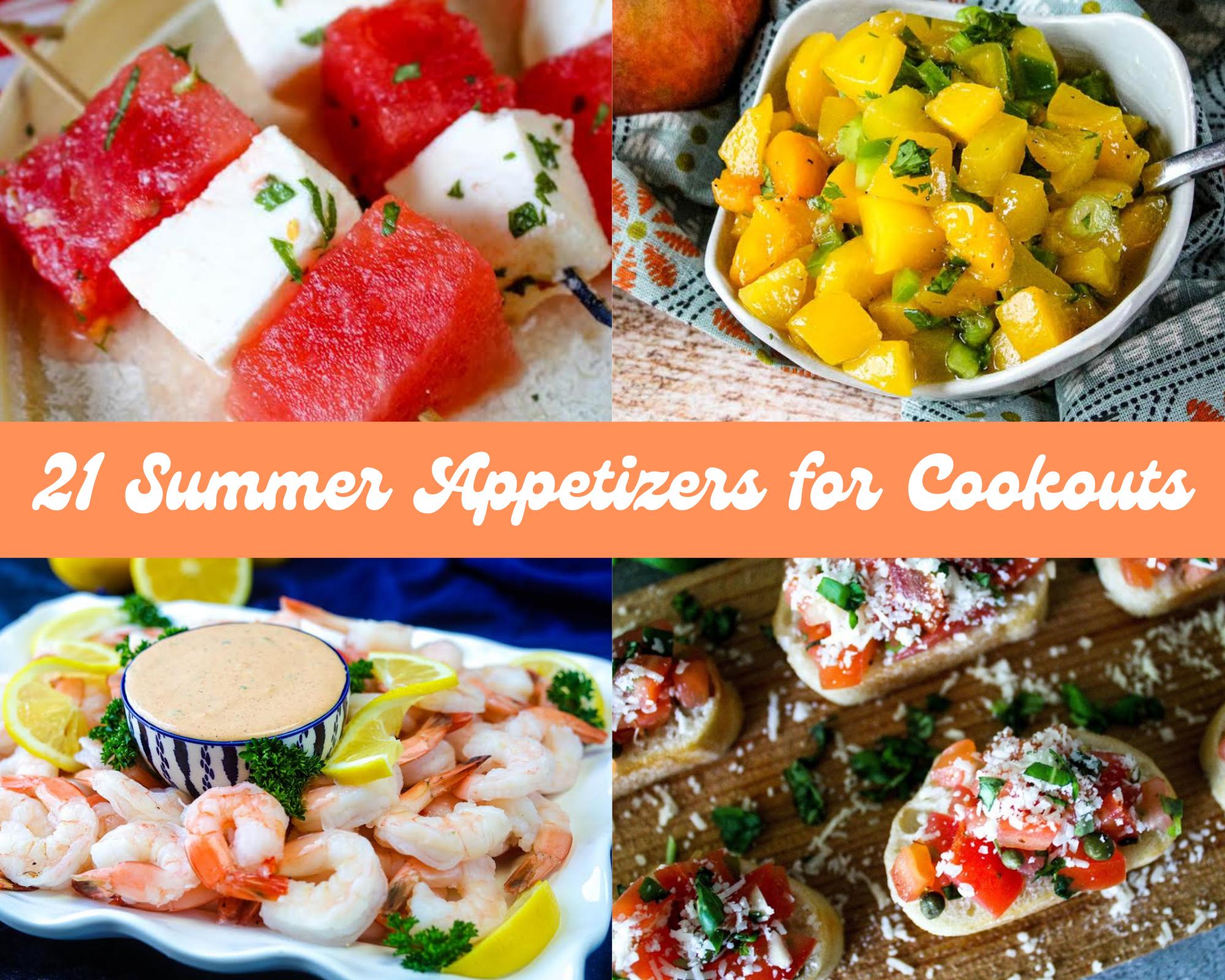 21 summer appetizers