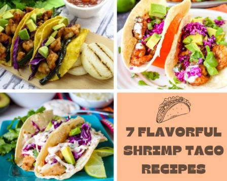 7 Flavorful Shrimp Taco Recipes