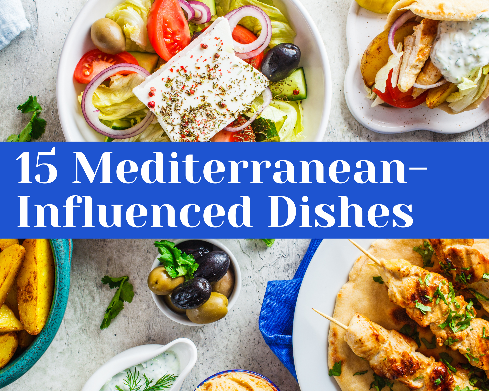 Mediterranean-Influenced Dishes
